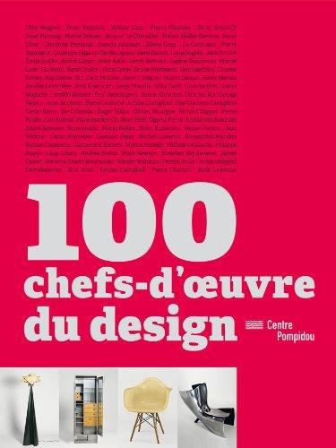 100 chefs-d'oeuvre du design