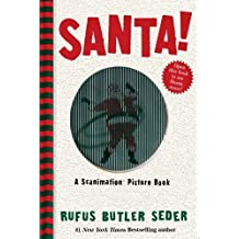 Santa!: A Scanimation Picture Book by Rufus Butler Seder (2013-09-24)