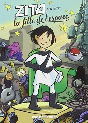 Descargar Libro Zita, la fille de l'espace, Tome 1 : de Ben Hatke