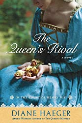 The Queen's Rival: In the Court of Henry VIII (Henry VIII's Court)