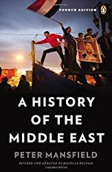 A History of the Middle East: Fourth Edition by Mansfield, Peter (2013) Paperback