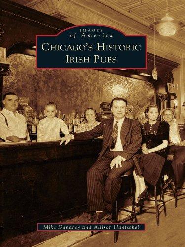 Chicago's Historic Irish Pubs (Images of America) (English Edition)