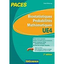 Biostatistiques Probabilités Mathématiques - UE 4 - 2e éd. : PACES (French Edition)