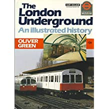 The London Underground: An Illustrated History