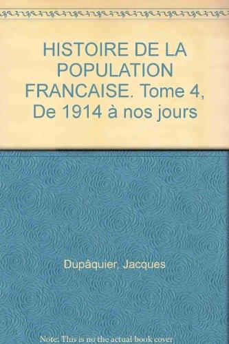 Histoire de la population française, tome 4 : De 1914 à nos jours