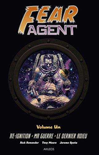 Fear Agent - Intégrale 1