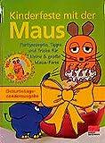 Kinderfeste mit der Maus (Kochen - Die neue grosse Schule)