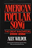 American Popular Song: The Great Innovators,...