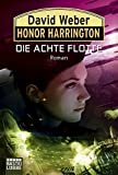 Honor Harrington, Band 21: Die Achte Flotte