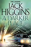 A Darker Place (Sean Dillon Series, Book 16)