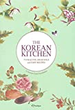 The Korean Kitchen: 75 Healthy, Delicious and Easy - Best Reviews Guide