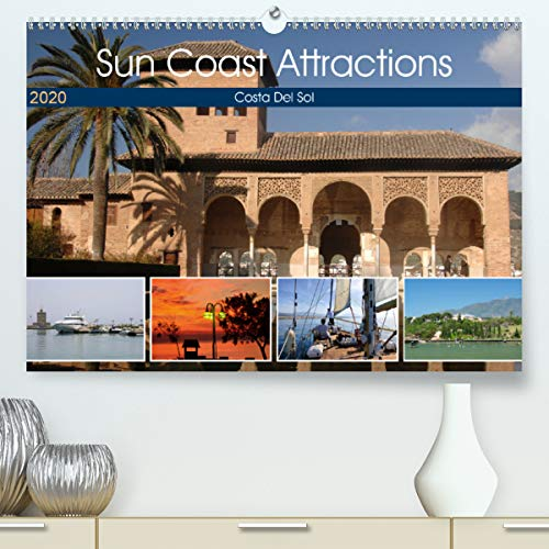 Sun Coast Attractions(Premium, hochwertiger DIN A2 Wandkalender 2020, Kunstdruck in Hochglanz): Images of the Costa Del Sol (Monthly calendar, 14 pages ) (Calvendo Places)