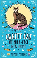 Chatty Cat: My Purr-fect New Home: Volume 1