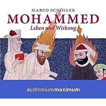 Mohammed: Leben und Wirkung