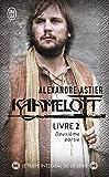 Kaamelott, Livre 2, deuxième partie - Episodes 51 à 100 - J'ai lu - 09/06/2012