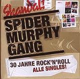 Songtexte von Spider Murphy Gang - 30 Jahre Rock'n'Roll: Alle Singles!