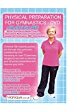 Best Physicals - Physical Preparation For Gymnastics - DVD Review