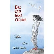 Des cris dans l'écume: Roman jeunesse (French Edition)