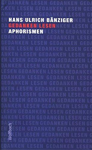Gedanken lesen: Aphorismen