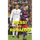Messi vs Ronaldo (Primer plano)