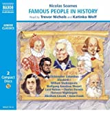 [(Famous People in History: v. 1)] [ By (author) Nicolas Soames, Read by Trevor Nichols ] [February, 2000]