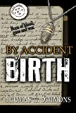 Image de By Accident of Birth (English Edition)