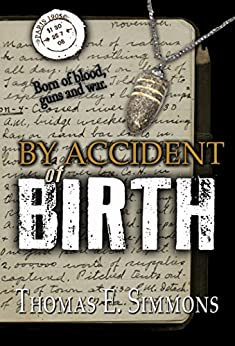 By Accident of Birth (English Edition) di [Simmons, Thomas E.]