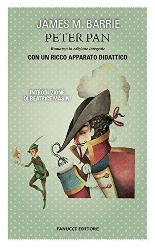Peter Pan. Unico con apparato didattico (Fanucci Narrativa)