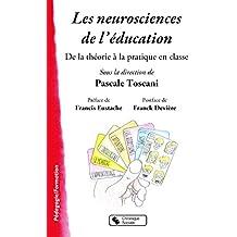 Les neurosciences de l'éducation : De la théorie à la pratique dans la classe