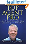 Top Agent Pro: How To Quickly Become...