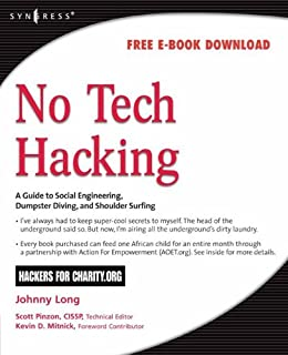 No Tech Hacking: A Guide to Social Engineering, Dumpster ...