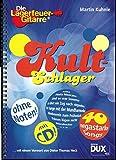 Kult-Schlager: aus der Serie 'Die Lagerfeuer-Gitarre' mit CD