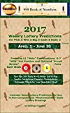 2017 Weekly Lottery Predictions for Pick 3 Win 3 Big 3 Cash 3 Daily 3: April 1 - June 30 (2017 Weekly Lottery Predictions SS-TW Book 2) (English Edition)