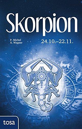 Skorpion: 24. Oktober - 22. November