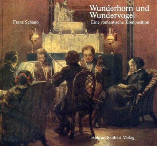 Wunderhorn und Wundervogel: Eine romantische Komposition