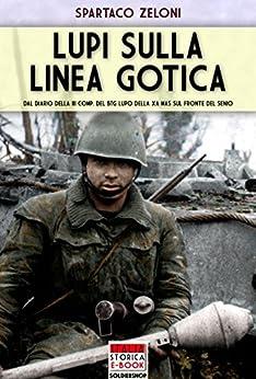 Descargar Torrent+ Lupi sulla linea gotica (Italia Storica Ebook Vol. 47) Directa PDF