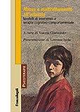 Abuso e maltrattamento all'infanzia. Modelli di intervento e terapia cognitivo-comportamentale (Psicoterapie Vol. 223)