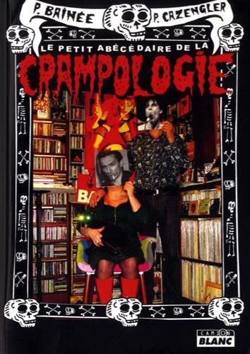 THE CRAMPS Le petit abécédaire de la crampologie