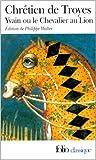 Yvain, le Chevalier au lion de Chrétien de Troyes ( 13 juillet 2000 ) - 13/07/2000