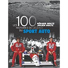 100 histoires de légende du sport auto