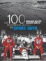 100 histoires de légende du sport auto par Holtz