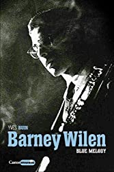 Barney Wilen, Blue melody