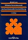 Effiziente Personalauswahl durch professionelle Interviewführung (Praxiswissen Wirtschaft)