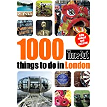 1000 things to do in London 2nd edition (Time Out Things to Do in London)
