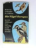 Die Vögel Europas - Roger Tory Peterson, Guy Mountfort, Philip A. D. Hollom
