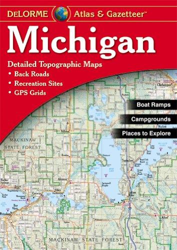 Delorme Atlas Michigan 15e: Demi (Delorme Atlas & Gazeteer) (Karte Von Michigan)