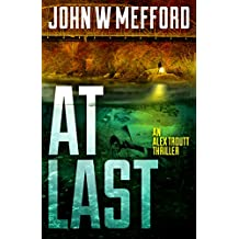 AT LAST (An Alex Troutt Thriller Book 6) (English Edition)