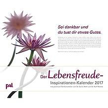 Pal Lebensfreude Inspirationen 2017: PhotoArt Kalender