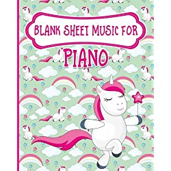 Blank Sheet Music for Piano: Blank Music Score / Music Manuscript Notebook / Blank Music Staff Paper - Unicorn Cover: Volume 78