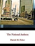 The National Anthem (English Edition)
